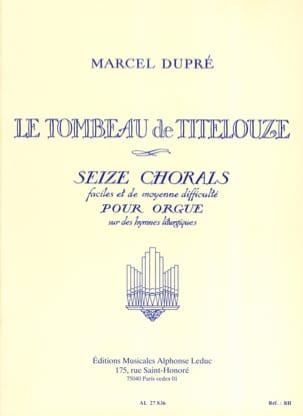 Le Tombeau de Titelouze Opus 38 DUPRÉ Partition Orgue - laflutedepan