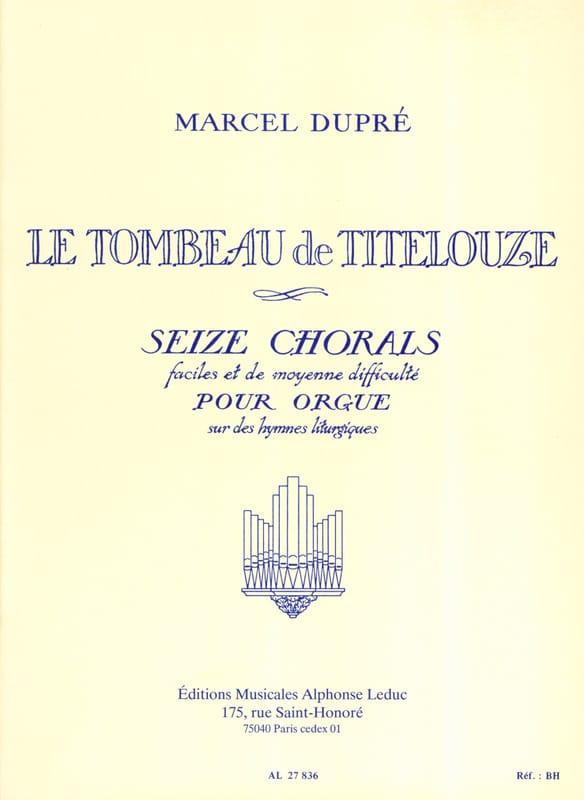 Le Tombeau de Titelouze Opus 38 - DUPRÉ - Partition - laflutedepan.com