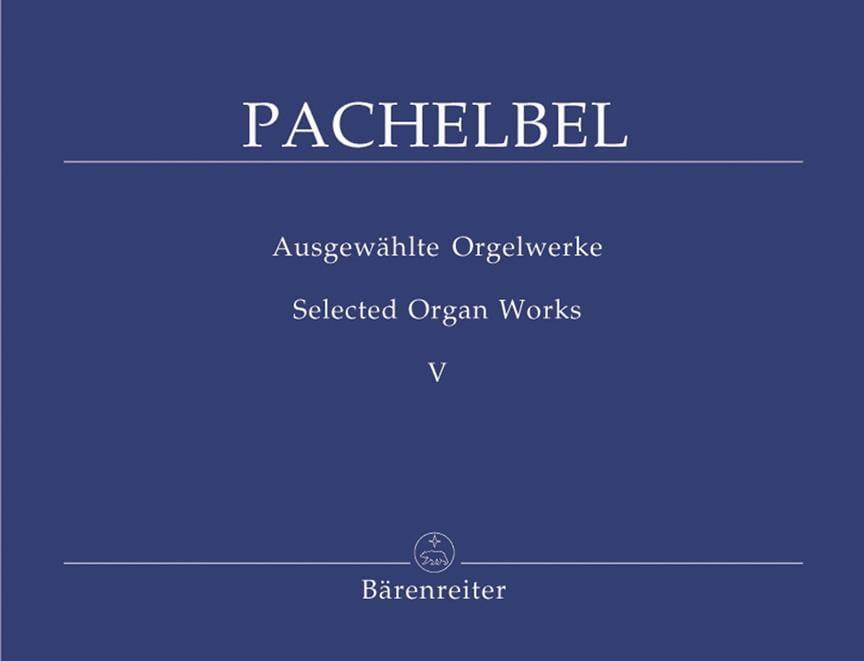 Oeuvre Pour Orgue Volume 5 - PACHELBEL - Partition - laflutedepan.com
