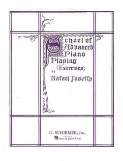 School Of Advanced Piano Playing - Rafael Joseffy - laflutedepan.com