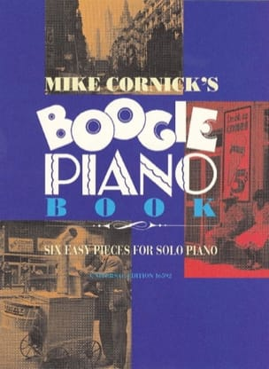 Boogie Piano Book Mike Cornick Partition Piano - laflutedepan