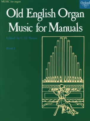 Old English Organ Music For Manuals 1 Partition Orgue - laflutedepan