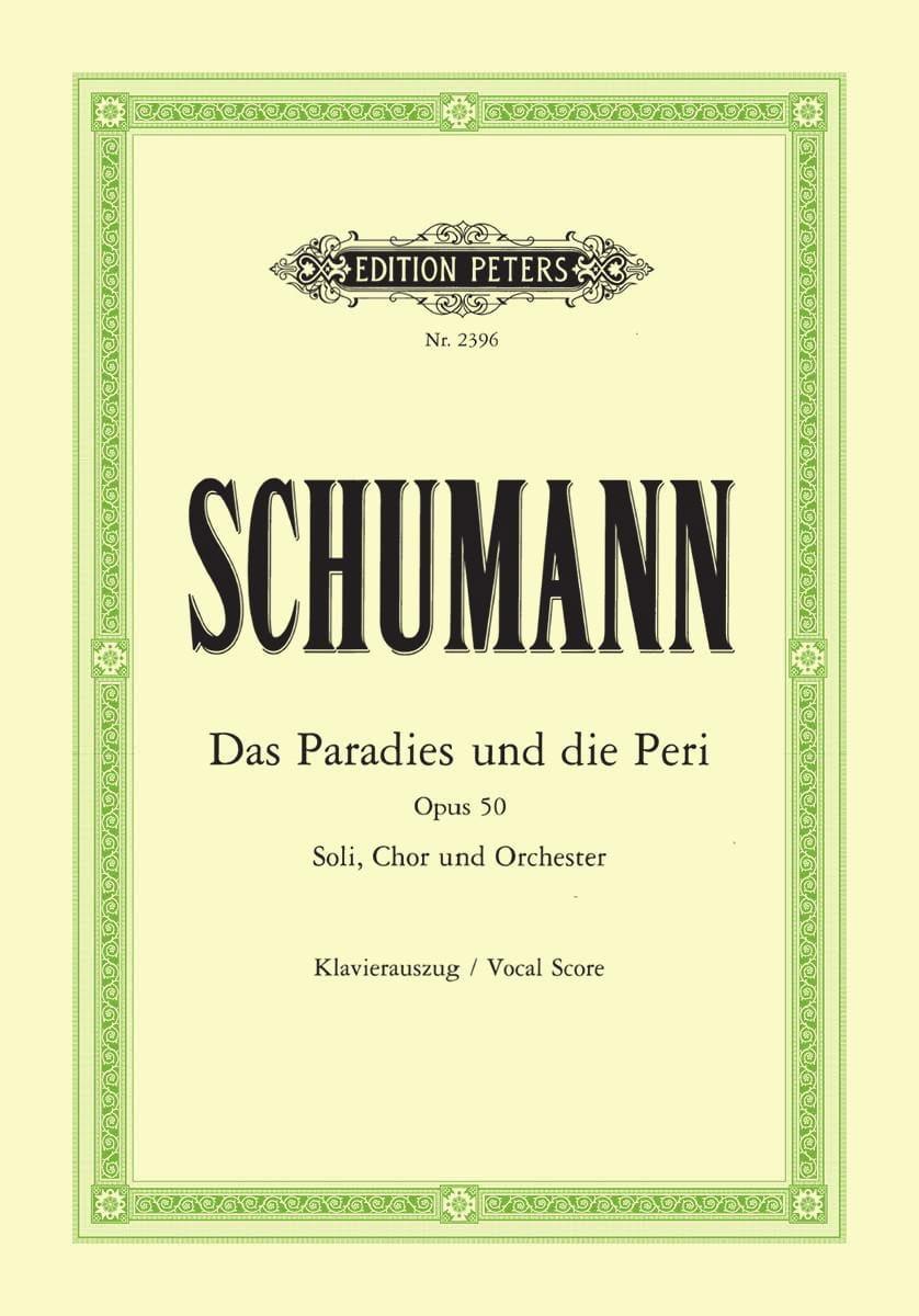 Das Paradies Und Die Peri Opus 50 - SCHUMANN - laflutedepan.com