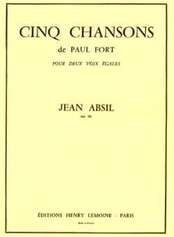 5 Chansons de P. Fort Opus 18 Jean Absil Partition laflutedepan