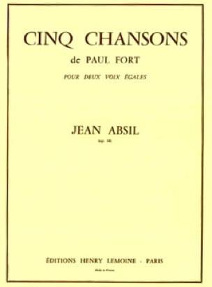 5 Chansons de P. Fort Opus 18 - Jean Absil - laflutedepan.com