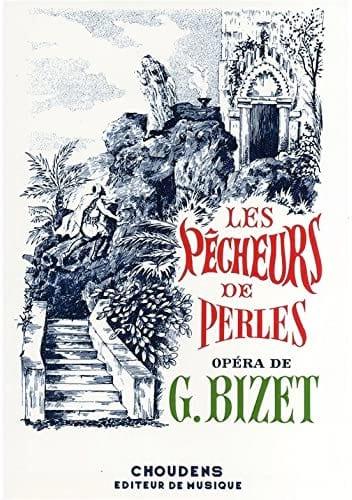 Les Pêcheurs de Perles - BIZET - Partition - Opéras - laflutedepan.com
