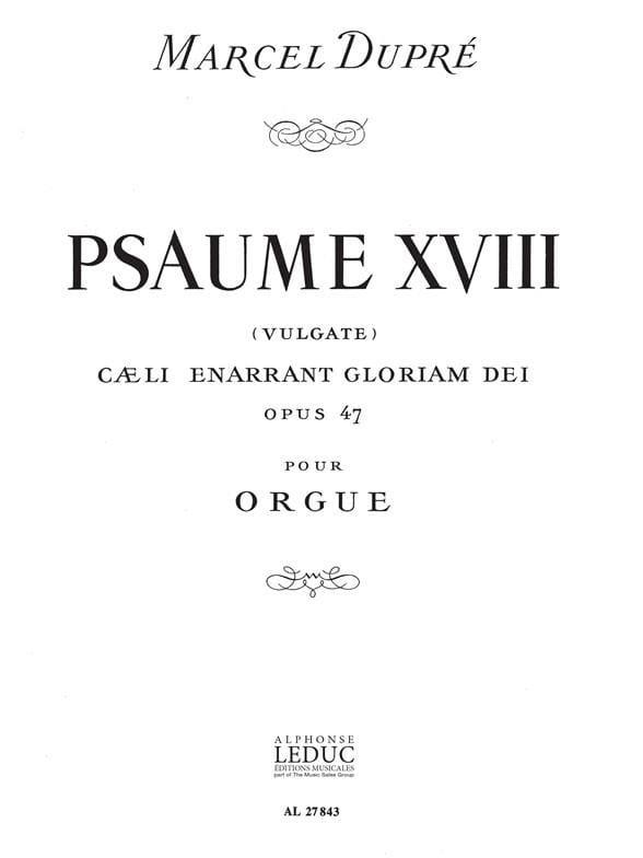 Psaume 18 Op. 47 - DUPRÉ - Partition - Orgue - laflutedepan.be