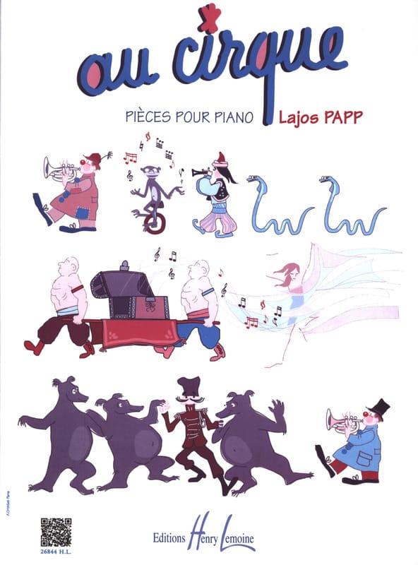 Au Cirque - Lajos Papp - Partition - Piano - laflutedepan.com