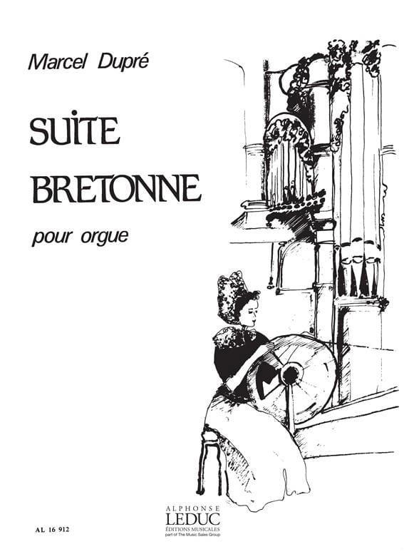 Suite Bretonne Opus 21 - DUPRÉ - Partition - Orgue - laflutedepan.com