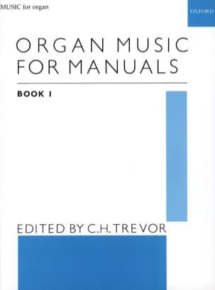Organ Music For Manuals Volume 1 - Partition - laflutedepan.com