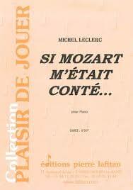 Si Mozart M'était Conté.... Michel Leclerc Partition laflutedepan