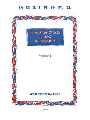 Music For 2 Pianos Vol 1 Percy Aldridge Grainger laflutedepan