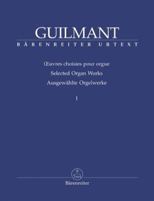 Oeuvres Choisies Pour Orgue Volume 1 Alexandre Guilmant laflutedepan