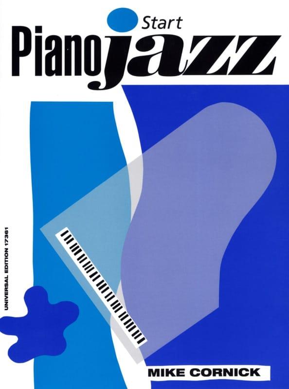 Start Piano Jazz - Mike Cornick - Partition - Piano - laflutedepan.com