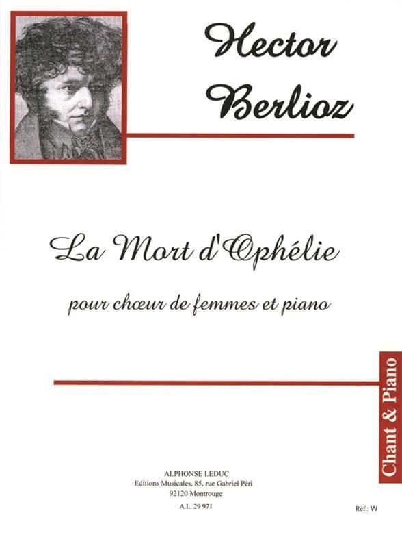 La Mort d'Ophélie Opus 18-2 - BERLIOZ - Partition - laflutedepan.com