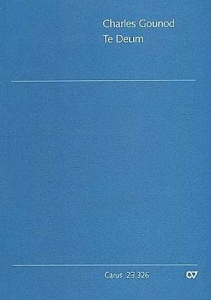 Te Deum. Conducteur - GOUNOD - Partition - Chœur - laflutedepan.com