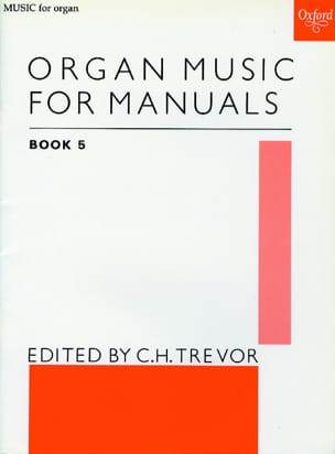 Organ Music For Manuals Volume 5 Partition Orgue - laflutedepan
