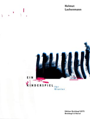 Ein Kinderspiel Helmut Lachenmann Partition Piano - laflutedepan