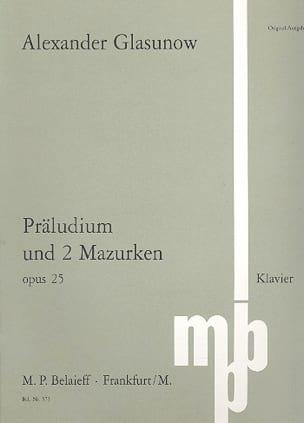 Prélude et 2 Mazurkas Op. 25 GLAZOUNOV Partition Piano - laflutedepan