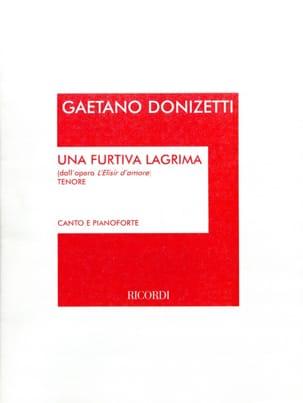 Gaetano Donizetti - Una Furtiva Lagrima. Elisir D'amore - Partition - di-arezzo.com