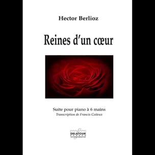 Reines d'un coeur BERLIOZ Partition Piano - laflutedepan