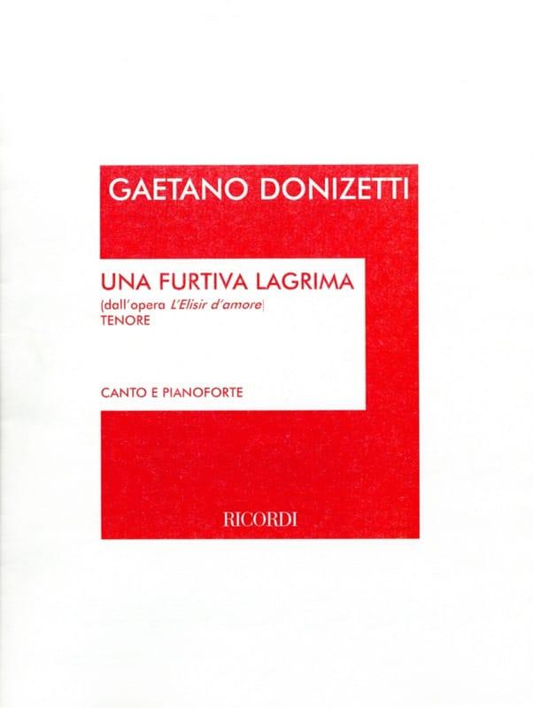 Una Furtiva Lagrima. Elisir D'amore - DONIZETTI - laflutedepan.com