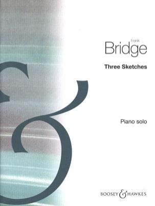 3 Sketches - Frank Bridge - Partition - Piano - laflutedepan.com