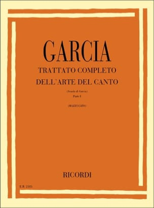 Traité De L'art Complet Du Chant (Figlio) Garcia Livre laflutedepan