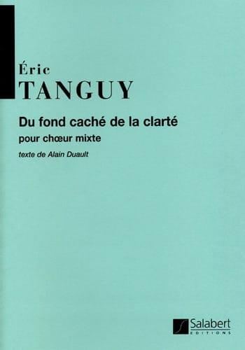 Du Fond Caché de la Clarté - Eric Tanguy - laflutedepan.com