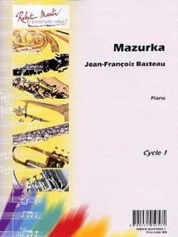 Mazurka Jean-François BASTEAU Partition Piano - laflutedepan