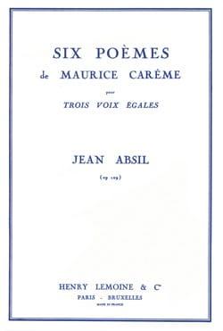 6 Poèmes de Maurice Carême Opus 109 Jean Absil Partition laflutedepan