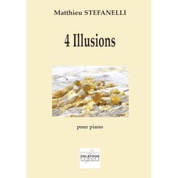 4 illusions Matthieu Stefanelli Partition Piano - laflutedepan