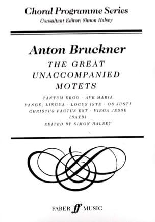 Anton Brückner - The Great Unaccompanied Motets - Partition - di-arezzo.com