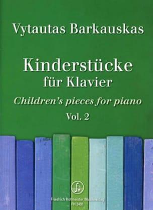 Pièces pour enfants. Volume 2 - Vytautas Barkauskas - laflutedepan.com