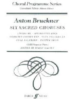 Anton Brückner - 6 Sacred Choirs - Partition - di-arezzo.com