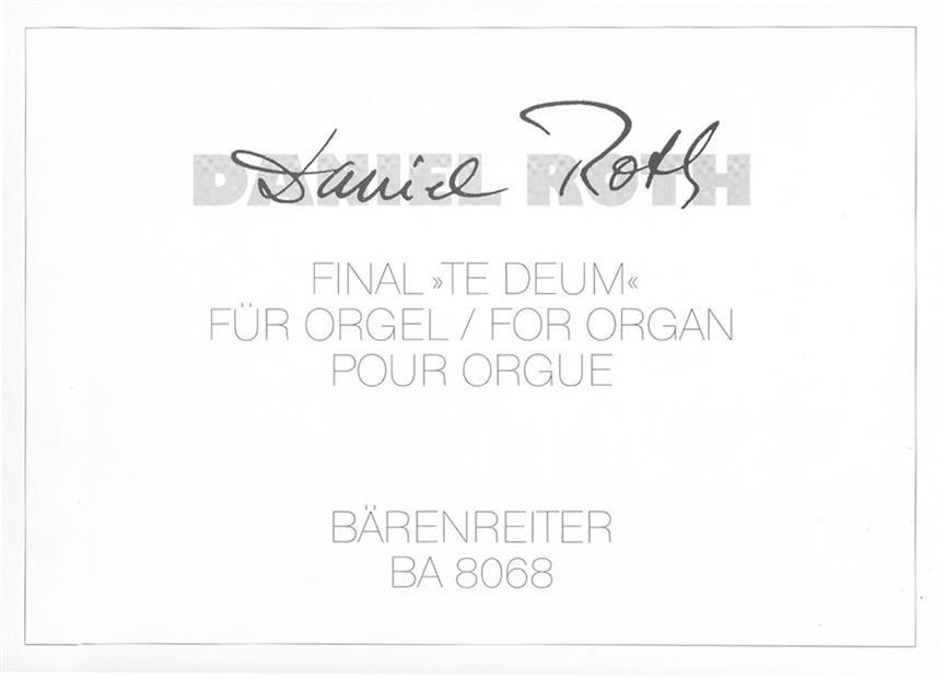 Final Te Deum - Daniel Roth - Partition - Orgue - laflutedepan.com