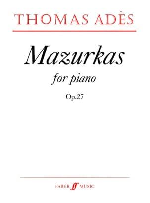 Mazurkas Opus 27 Thomas Adès Partition Piano - laflutedepan