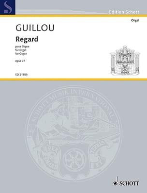 Regard op. 77 Jean Guillou Partition Orgue - laflutedepan