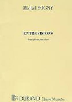 Entrevisions Michel Sogny Partition Piano - laflutedepan