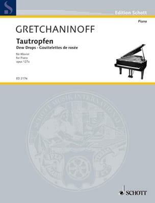 Tautropfen Alexander Gretchaninov Partition Piano - laflutedepan