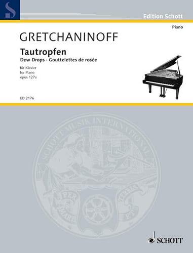 Tautropfen - Alexander Gretchaninov - Partition - laflutedepan.com