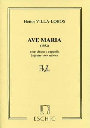 Ave Maria 1932 - VILLA-LOBOS - Partition - Chœur - laflutedepan.com