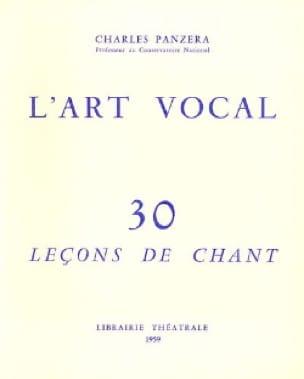 L'Art Vocal : 30 Leçons de Chant - Charles Panzera - laflutedepan.com