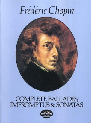 Complete Ballades, Impromptus et Sonates CHOPIN Partition laflutedepan
