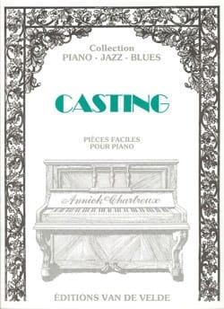 Casting. Annick Chartreux Partition Piano - laflutedepan