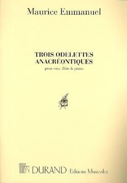 3 Odelettes Anacréontiques Maurice Emmanuel Partition laflutedepan