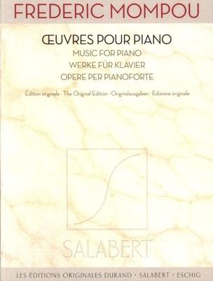 Oeuvres pour piano Federico Mompou Partition Piano - laflutedepan