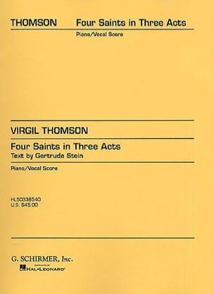 Virgil Thomson - 4 Saints In 3 Acts - Partition - di-arezzo.com