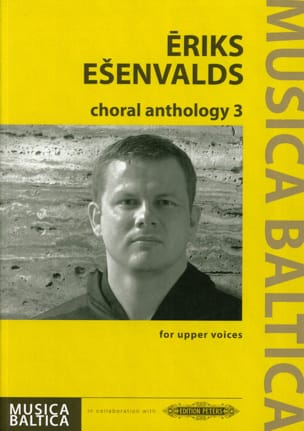 Choral Anthology 3 Eriks Esenvalds Partition Chœur - laflutedepan