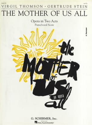 Virgil Thomson - Mother Of Us All - Partition - di-arezzo.com